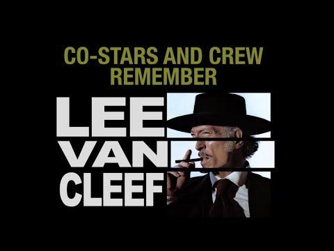 Working w Lee Van Cleef, as remembered by Henry Silva, Fred Williamson, etc.