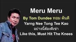 Meru Meru - Popular Thai Song with on-screen lyrics + English meaning
