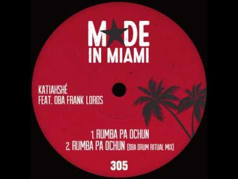Katiahshé - Rumba Pa Ochun feat. Oba Frank Lords