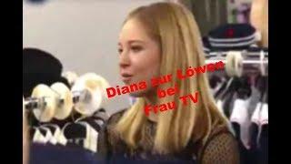 Diana zur Löwen bei Frau TV