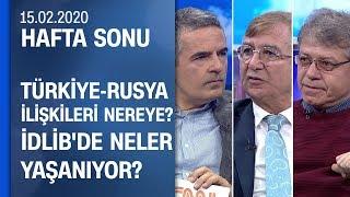 Gambar cover M.Hakkı Caşın ve Nerdun Hacıoğlu yorumladı: İdlib ve Türkiye-Rusya ilişkileri -Hafta Sonu 15.02.2020