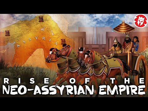Rise of the Neo-Assyrian Empire - Ancient Mesopotamia DOCUMENTARY