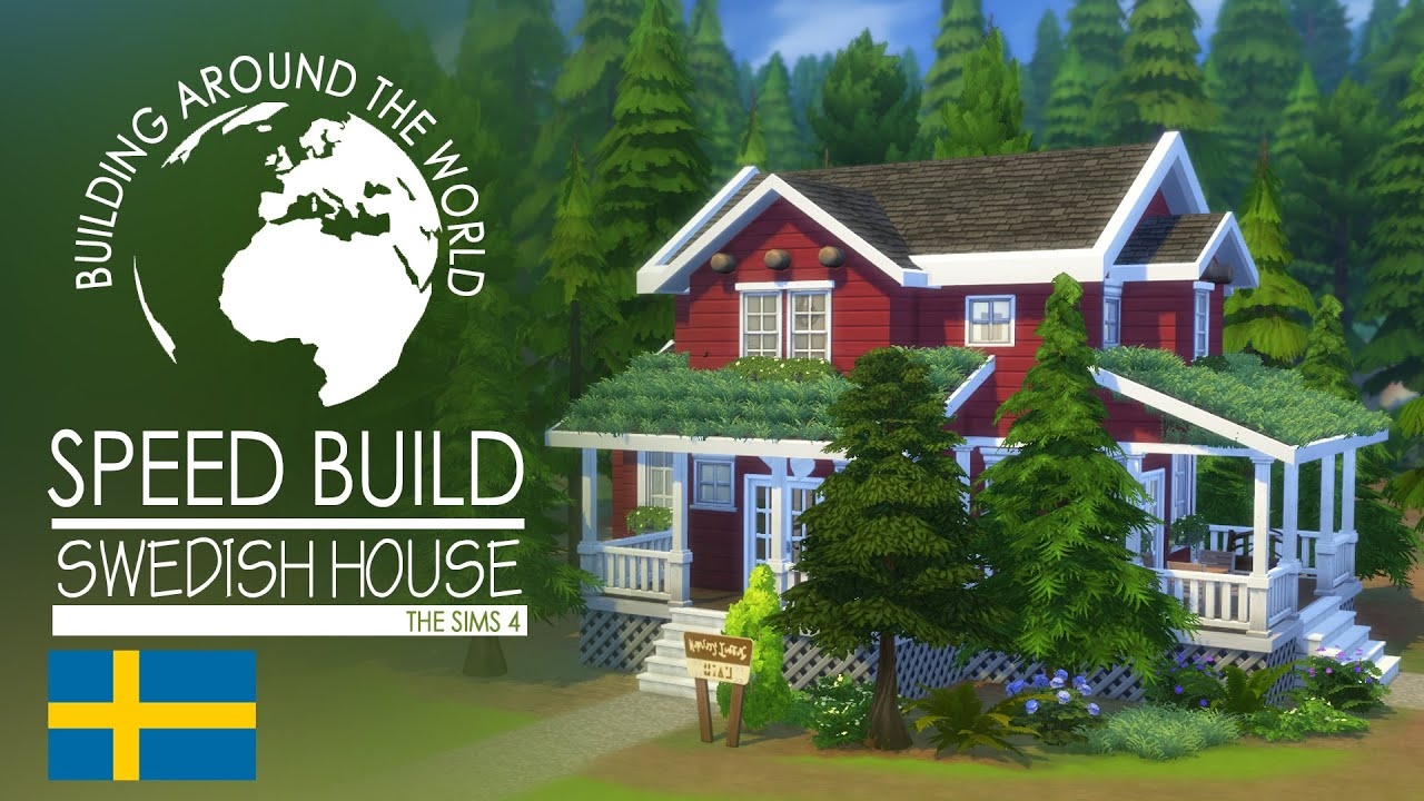 The sims 4 speed build swedish house around the world House build