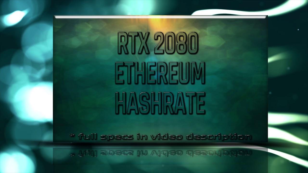 RTX 2080 Ethereum mining Hashrate|Power usage AMD RX/R9 GPU vs NVIDIA GTX  20/10/9 series