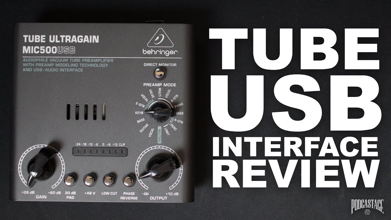 Behringer Mic500usb Interface Review Test Explained Youtube Vacuum Tube Microphone Preamp