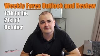 Weekly Forex Review - 17th to the 21st of October