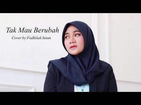 TAK MAU BERUBAH - KESHA RATULIU ( Cover By Fadhilah Intan )