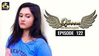 Queen Episode 122 || ''ක්වීන්'' ||  24th January 2020 Thumbnail