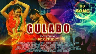 GULABO (Official Video ) | Radhe Shyam | Dev,Natasha | Latest Hit Songs 2020 | Sonotek