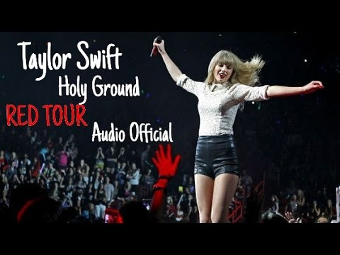 Taylor Swift - Holy Ground (Live RED TOUR) Audio