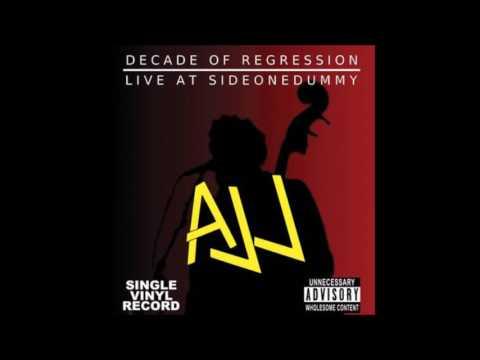 AJJ - Decade of Regression (2017)