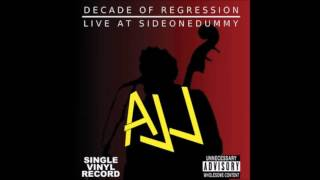 AJJ Decade of Regression