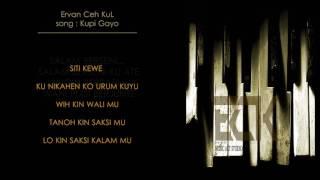 Gambar cover Ervan Ceh Kul - Kupi Gayo/ Gayo coffee [ Lyric Video ]