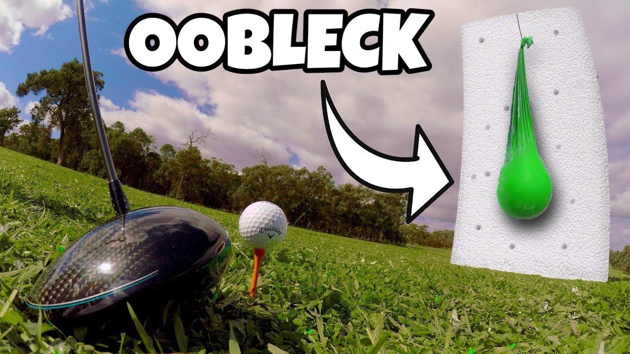 GOLF BALL Vs. OOBLECK!