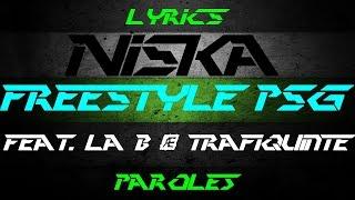 Niska Feat La B & Trafiquinté - Freestyle PSG Lyrics
