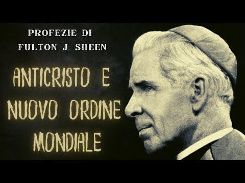Profezie Del Beato F. J. Sheen: L'Anticristo E La Nuova Religione Mondiale