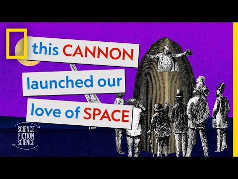 This Cannon Launched Our Love of Space | How Sci-fi Inspired Science