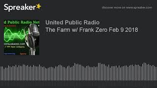 The Farm w  Frank Zero and Aug Tellez - Celebrity Cloning, Underground Bases, Secret Operations