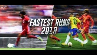Fastest Football Runs & Sprints 2019 ᴴᴰ