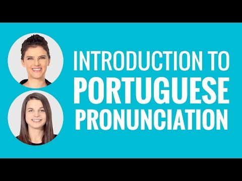 Introduction to Portuguese Pronunciation