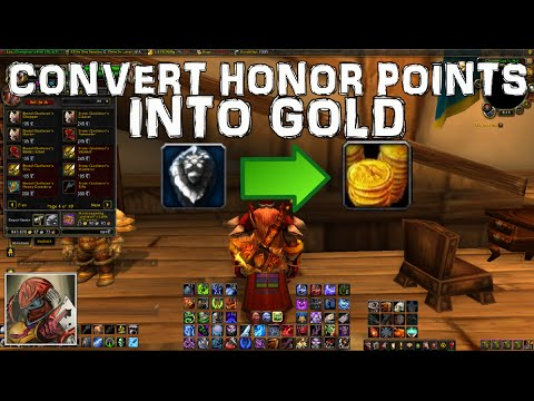 Wow 6 2 4 Gold Guide Convert Honor Into 600g Per Cap