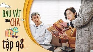 Báu Vật Của Cha - Tập 98 FULL HD | Đổng Khiết, Khưu Trạch ( 12h30, Thứ 2-7 trên HTV7)