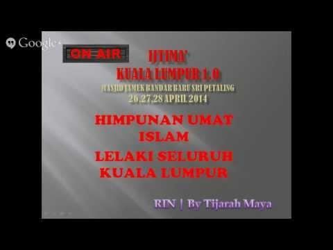 Radio Islam Nusantara | Bayan Subuh 27/4 LIVE IJTIMAK KUALA LUMPUR 1.0 by TIJARAHMAYA