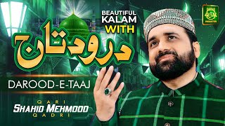 Heart Touching Kalam 2021    Qurban Zamana Hai With Drood e Taaj    Qari Shahid Mehmood