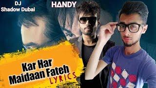 KAR HAR MAIDAAN FATEH Lyrics | Sanju | DJ Shadow Dubai | Rajkmr Hirani | Visual Editz - Handy Amit