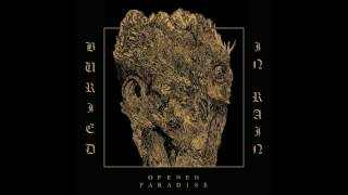 OPENED PARADISE - Buried in Rain (Full Album 2016)