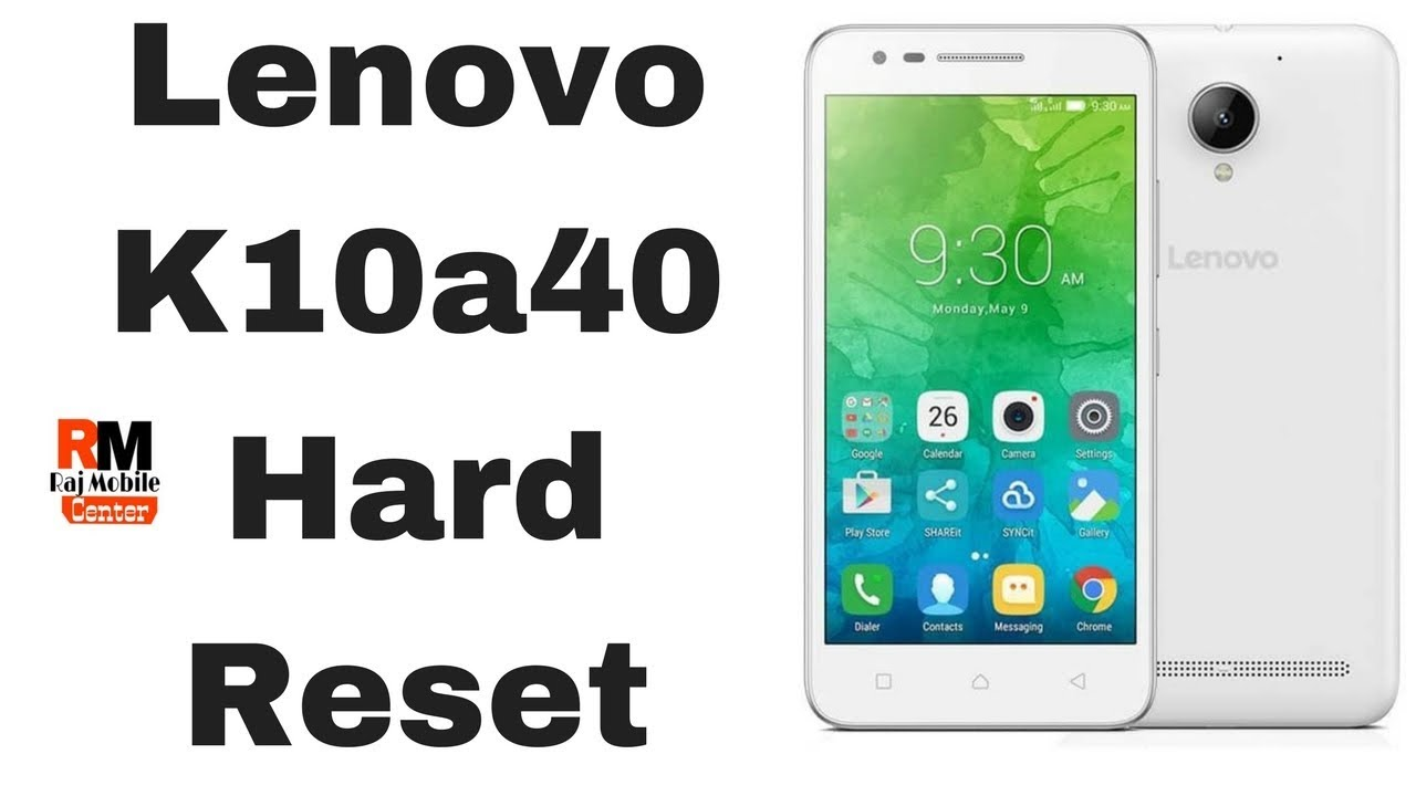 Lenovo K10a40 Hard Reset 100% Tested