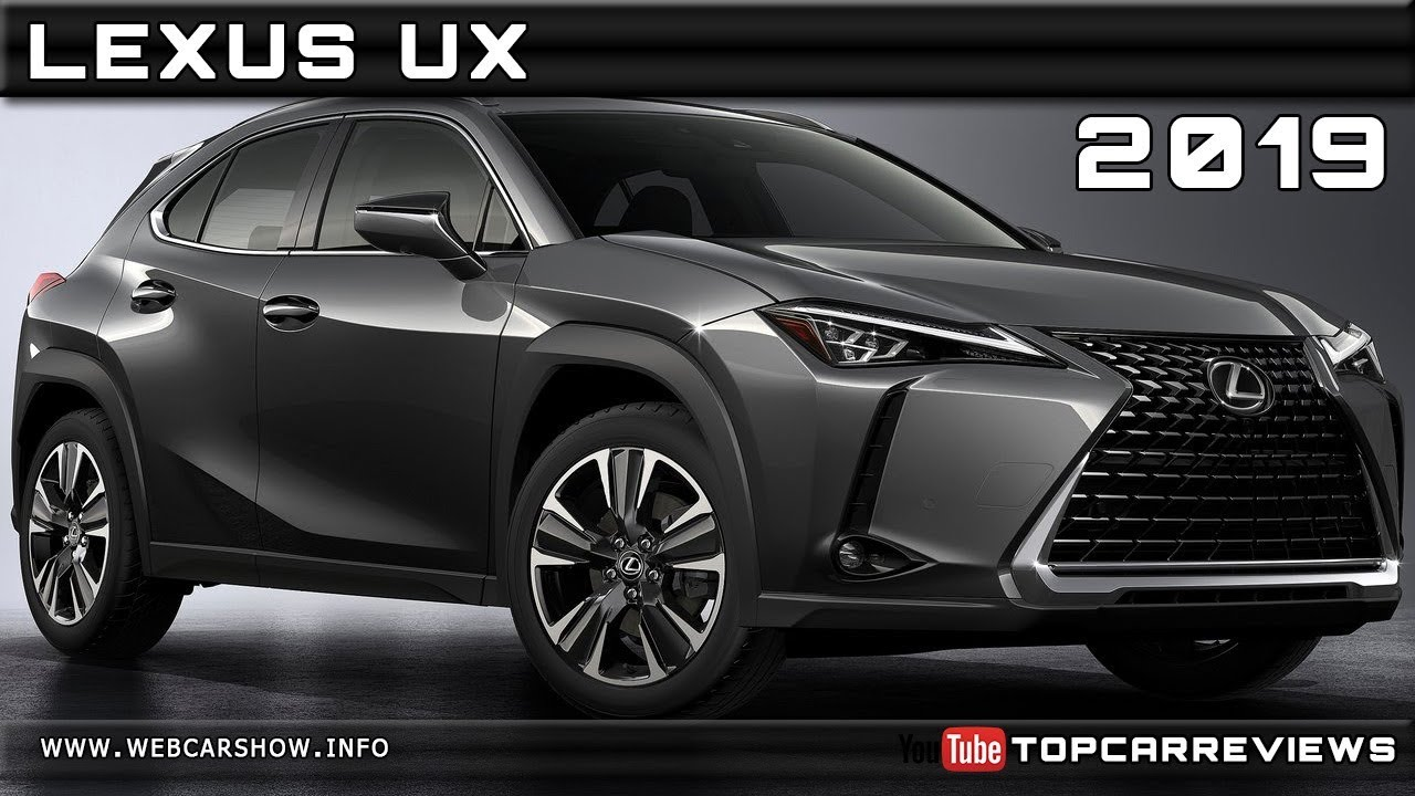 2019 lexus ux exterior and interior youtube. Black Bedroom Furniture Sets. Home Design Ideas