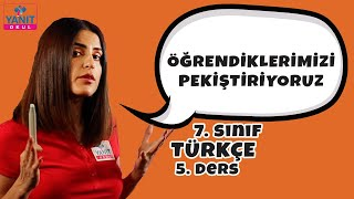 Öğrendiklerimizi Pekiştiriyoruz | 7. Sınıf Türkçe Örnek Soru Çözümleri #7trkc