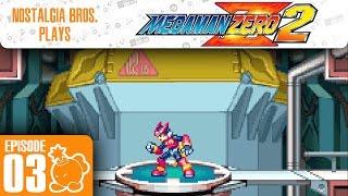 Mega Man Zero 2: MADE IN THE 80s! - Ep.03 - Nostalgia Bros.