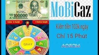 Bí Mật kiếm tiền 100k mỗi ngày chỉ mất 15 phút | Mobicaz kiếm tiền online
