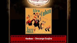Cachao – Descarga Guajira (Perlas Cubanas)