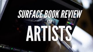 Surface Book Review for Artists with Noah Bradley