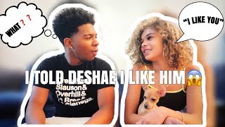 I TOLD DESHAE I LIKE HIM *prank*