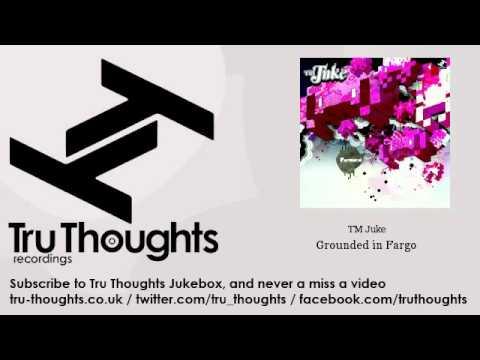TM Juke - Grounded in Fargo