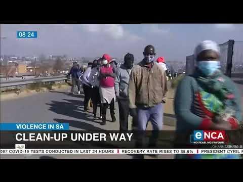 Violence in SA   Clean-up underway - eNCA