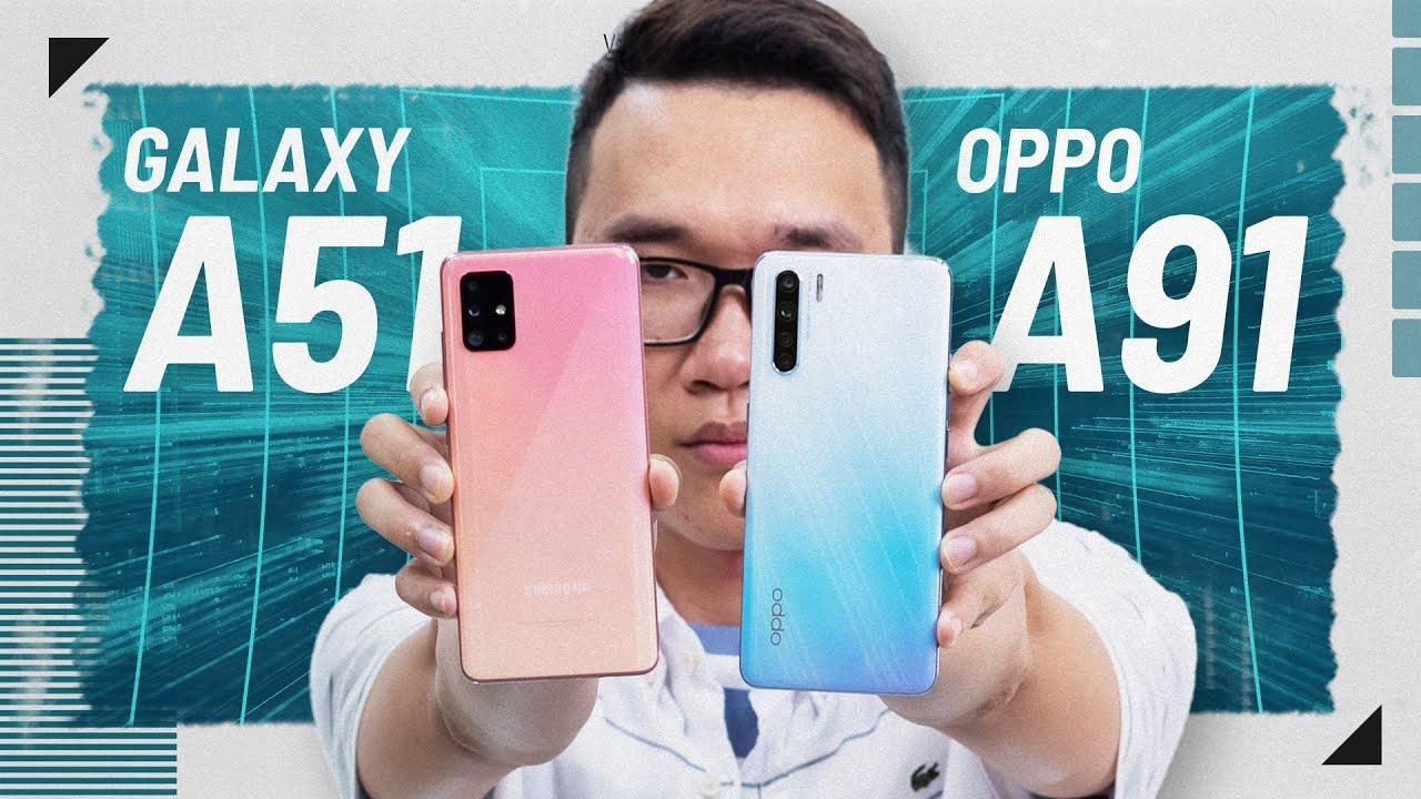 So sánh OPPO A91 và Samsung Galaxy A51: nên mua máy nào?