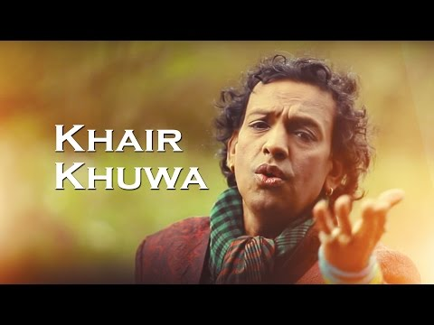 Khair Khuwa Sabar Koti new song