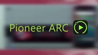 Pioneer ARC - Tutorial