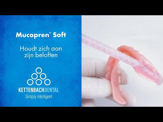 Mucopren® Soft - is overtuigend
