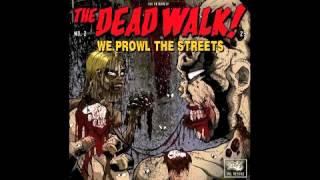 The Dead Walk - Fight For Your Right