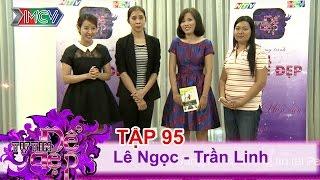 chi le thi ngoc  ttdd - tap 95  phan 1  01102016