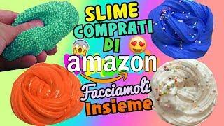 SLIME COMPRATI DI AMAZON! FACCIAMOLI INSIEME! Iolanda Sweets
