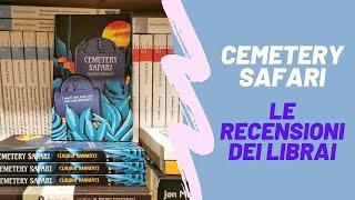 Cemetery Safari - le recensioni dei librai