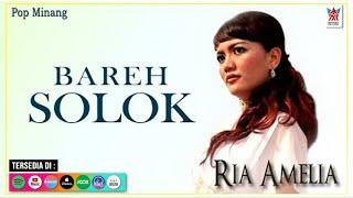 Ria Amelia - Bareh Solok (Official Video) | Lagu Minang Populer