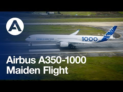 Airbus history made: the A350-1000 performs its successful maiden flight